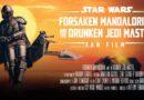 New Star Wars Fan Film – Forsaken Mandalorian & The Drunken Jedi Master.