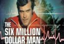 A 5D love letter to the Six Million Dollar Man.